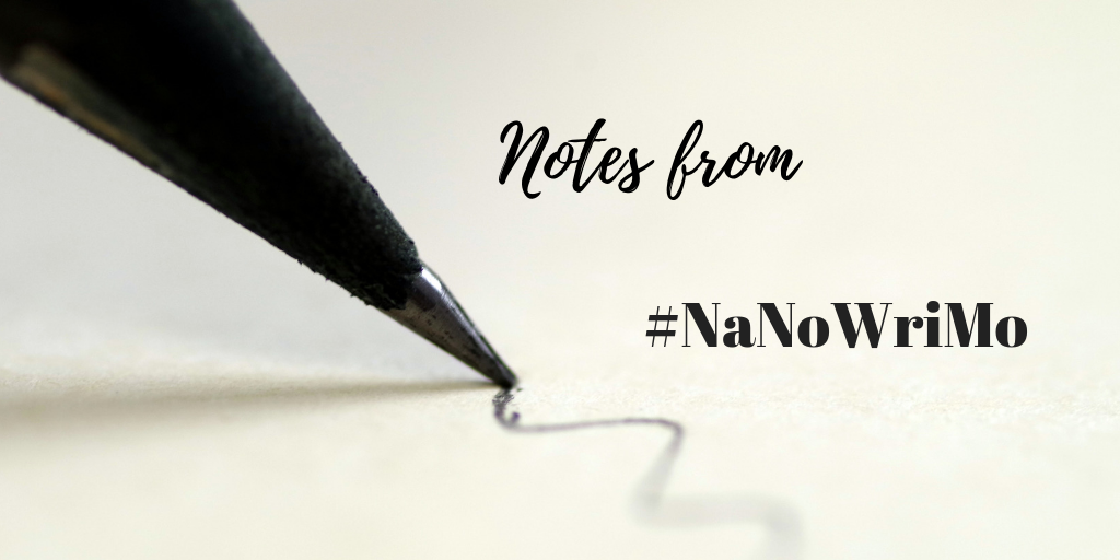 Notes from NaNoWriMo: A Week in the Life of a Wrimo