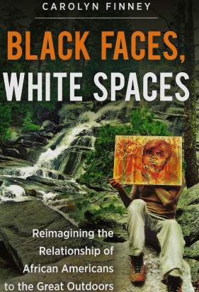 Science Asides: Black Faces, White Spaces—Structural Racism & Environmental Inequity. Review text by Rita E. Gould.