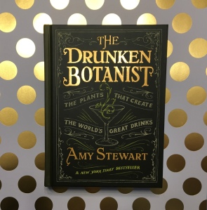 Photo of the book The Drunken Botanist by Amy Stewart. Photo taken Rita E. Gould